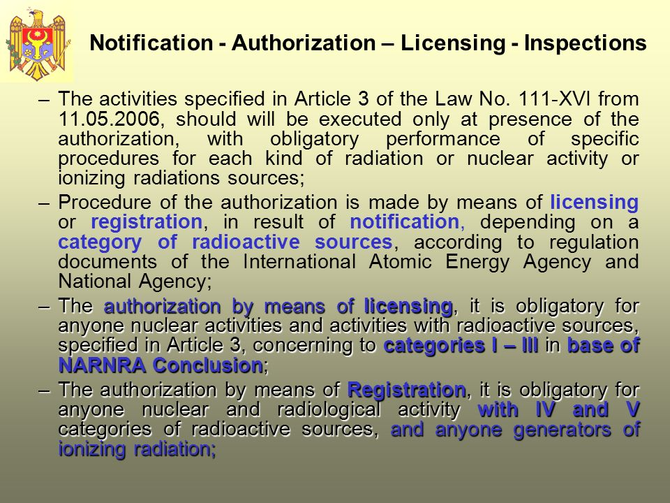 Notification - Authorization – Licensing - Inspections –The activities specified in Article 3 of the Law No.