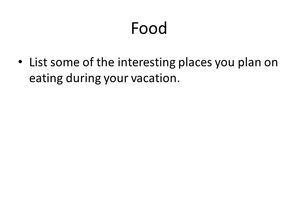 vacation food list