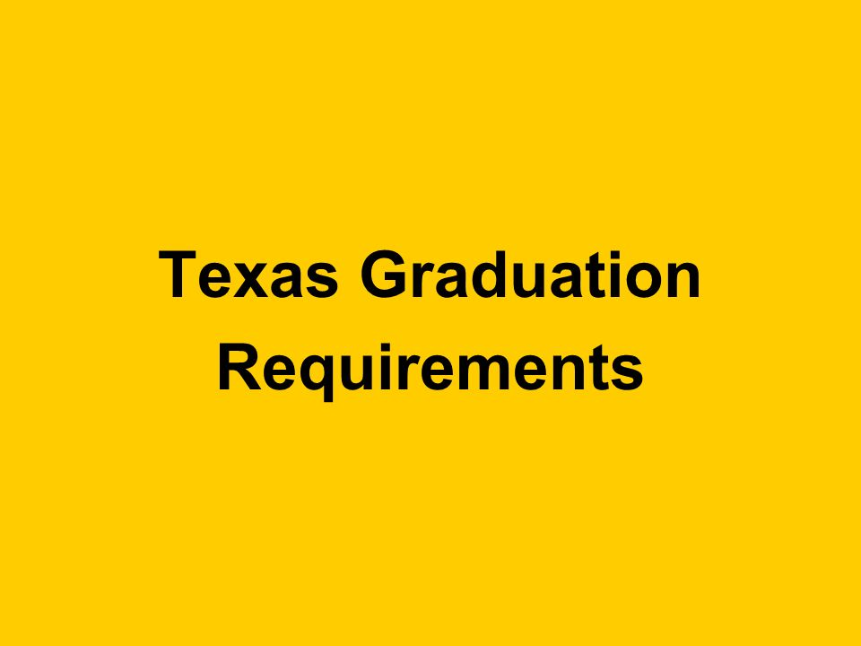 Texas Graduation Requirements