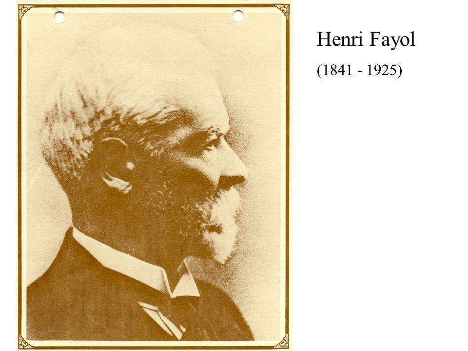 Henri Fayol (1841 - 1925)