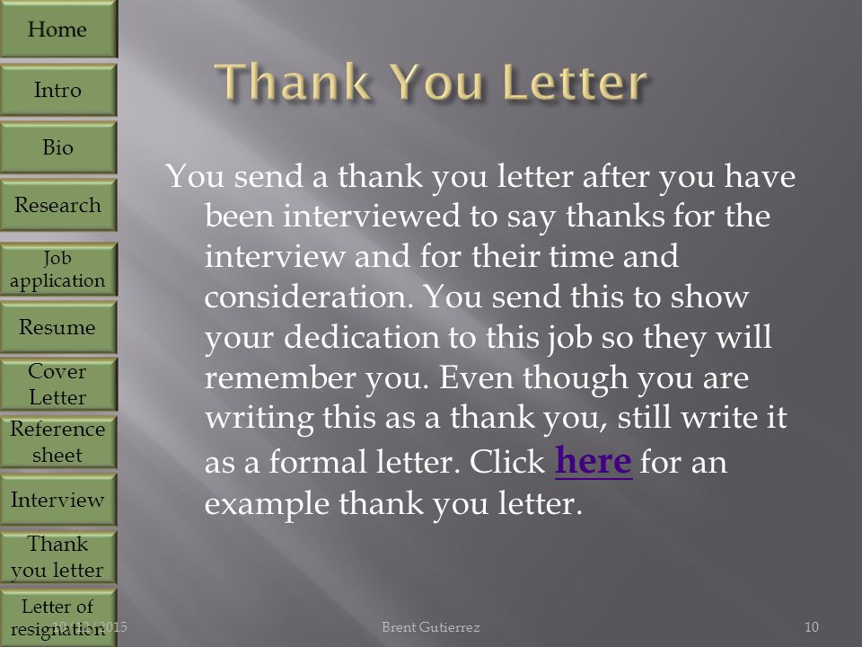 You send a thank you letter after