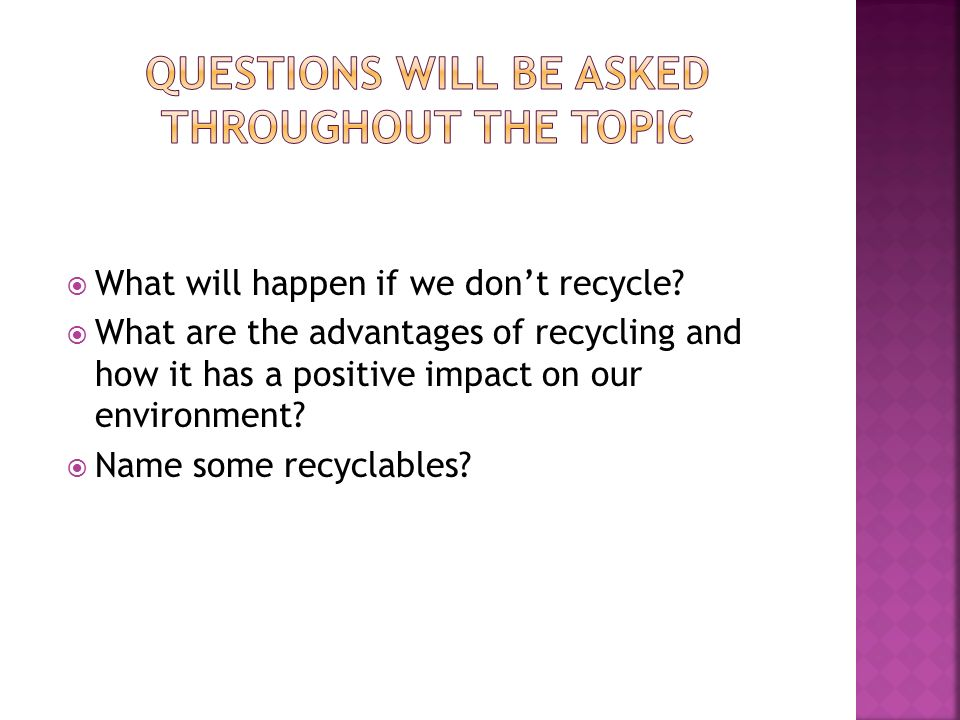  What will happen if we don't recycle.