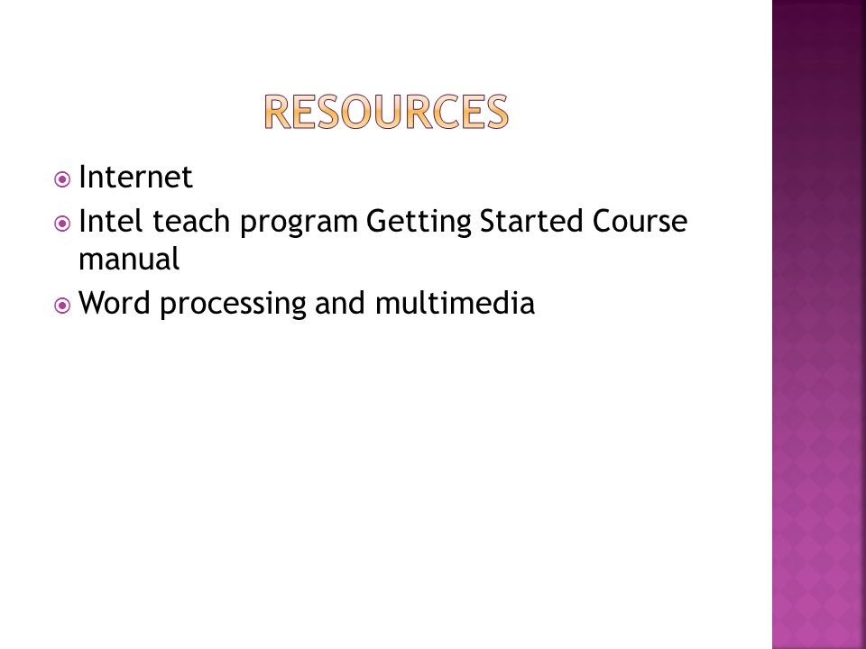  Internet  Intel teach program Getting Started Course manual  Word processing and multimedia