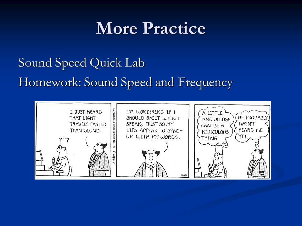 More Practice Sound Speed Quick Lab Homework: Sound Speed and Frequency