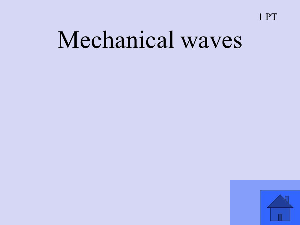 1 PT Mechanical waves
