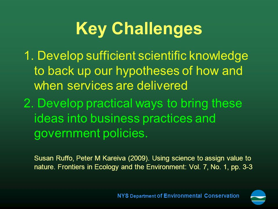 NYS Department of Environmental Conservation Key Challenges 1.