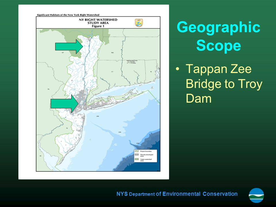 NYS Department of Environmental Conservation Geographic Scope Tappan Zee Bridge to Troy Dam