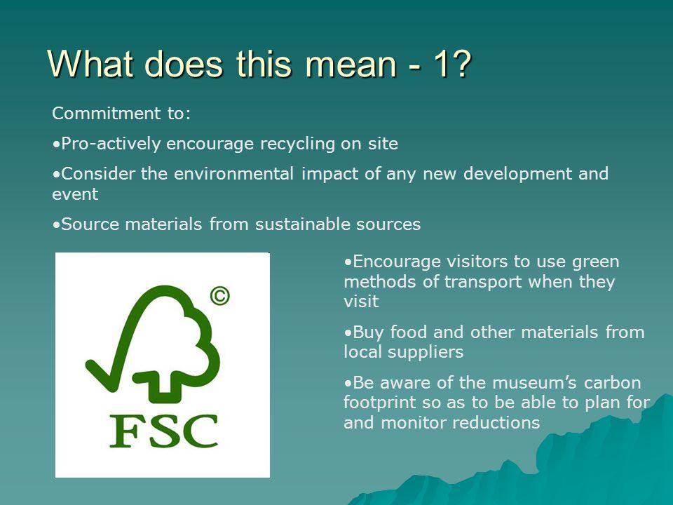 Environmental sustainability. Requirement 1.10 Organisational ...