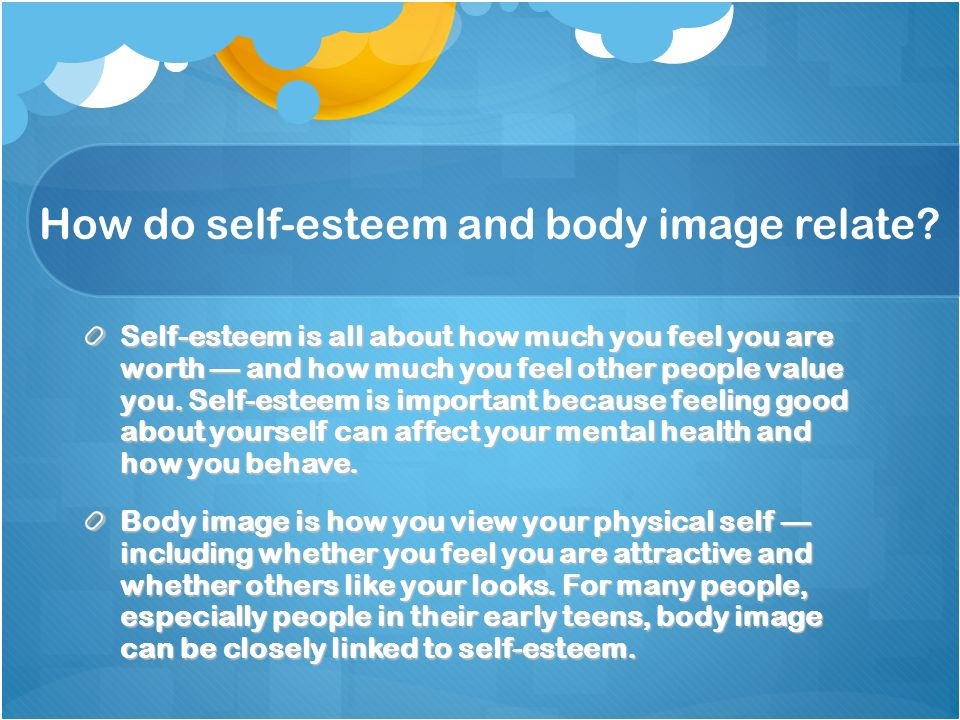How do self-esteem and body image relate.