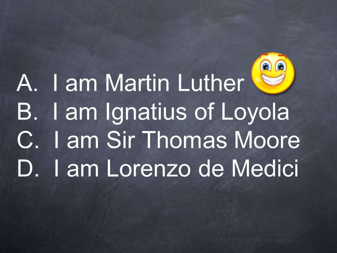 who am i chapter review i wrote theses protesting against  3 a i am martin luther b i am ignatius of loyola c i am sir thomas moore d i am lorenzo de medici