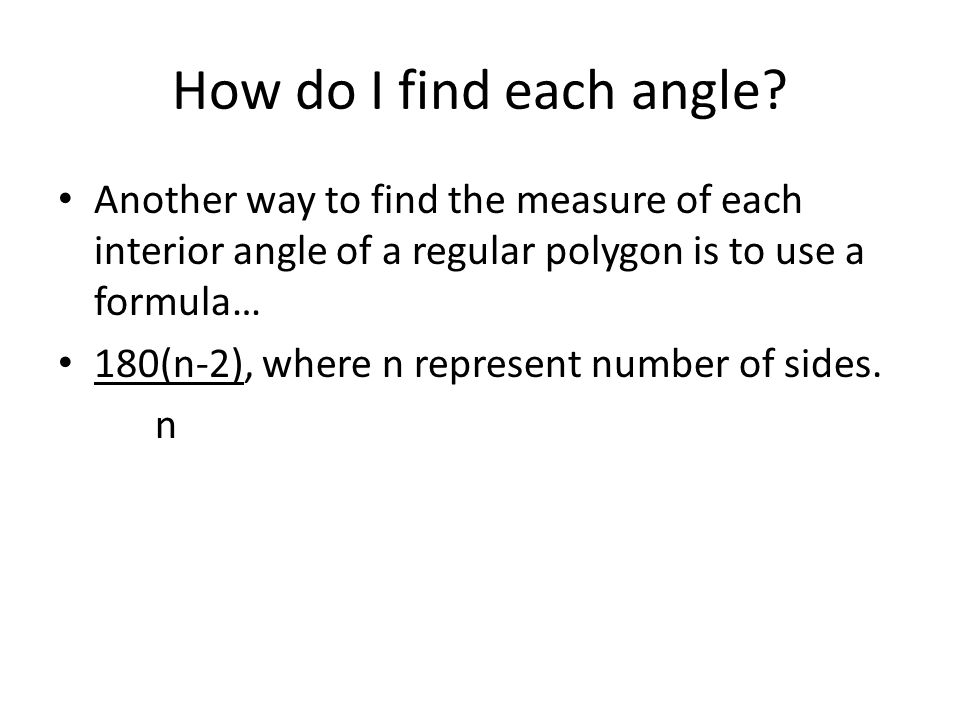 Lesson 14 Measure of the Angles of Polygons Get the idea The sum
