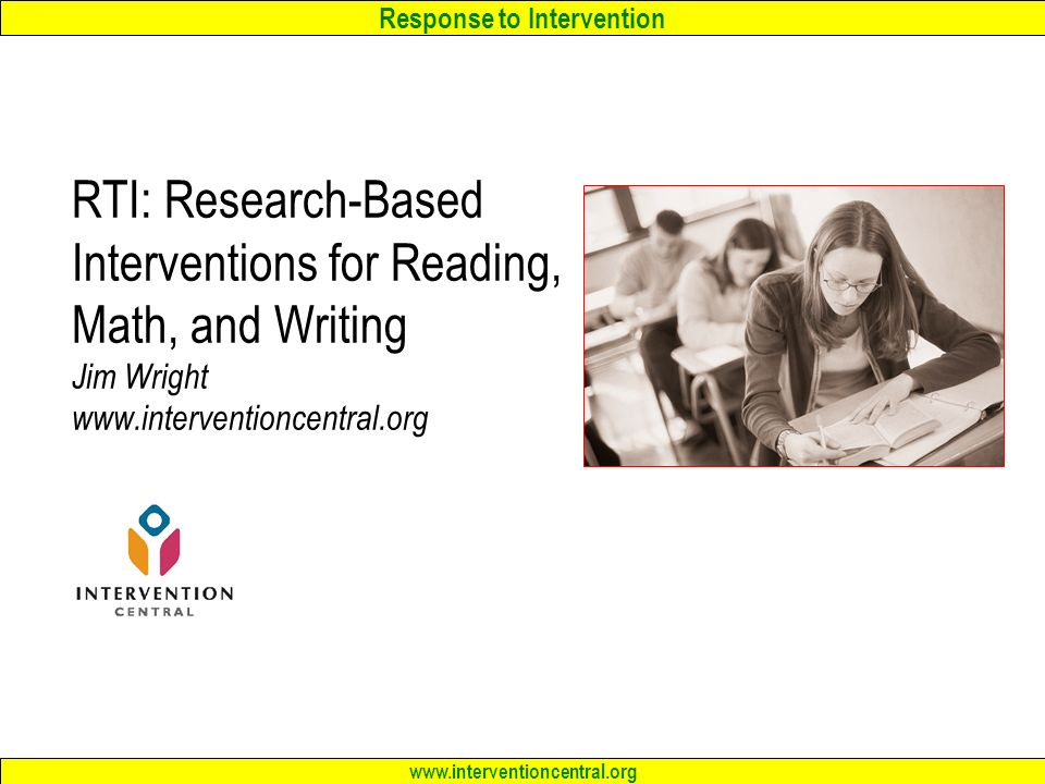Response to Intervention RTI: Research-Based Interventions for ...