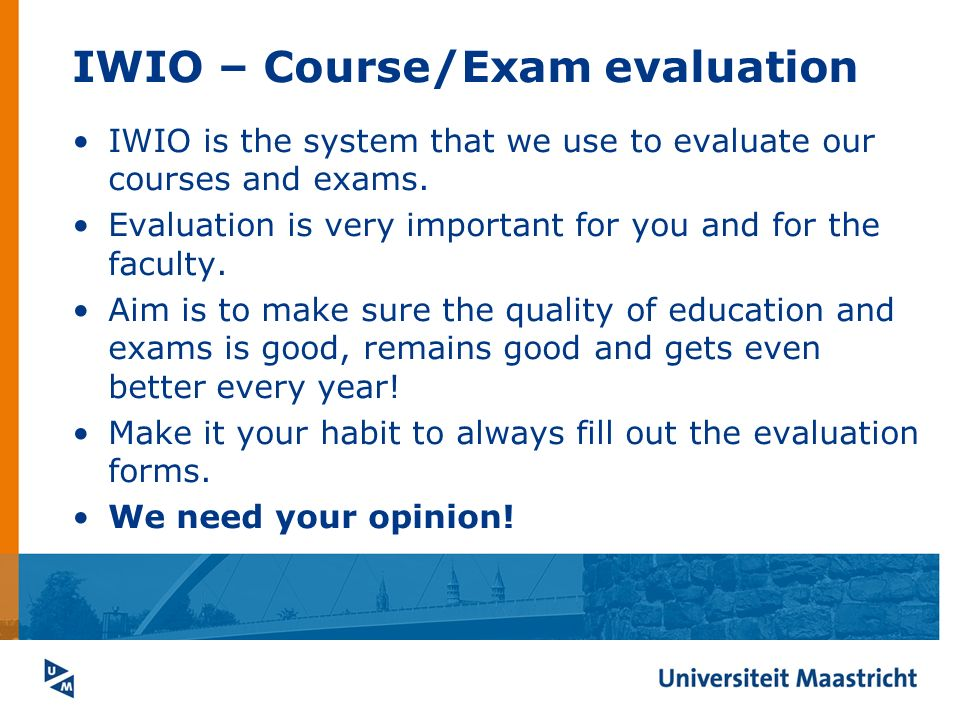 Iwio – Course/Exam Evaluation Iwio Is The System That We Use To