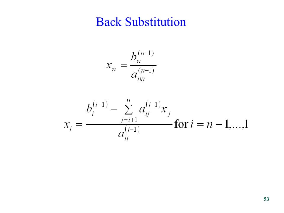 Back Substitution 53
