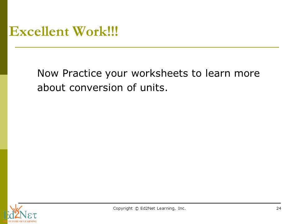 Printable Worksheets conversion of units worksheets : Copyright © Ed2Net Learning, Inc.1 Conversion of customary units ...