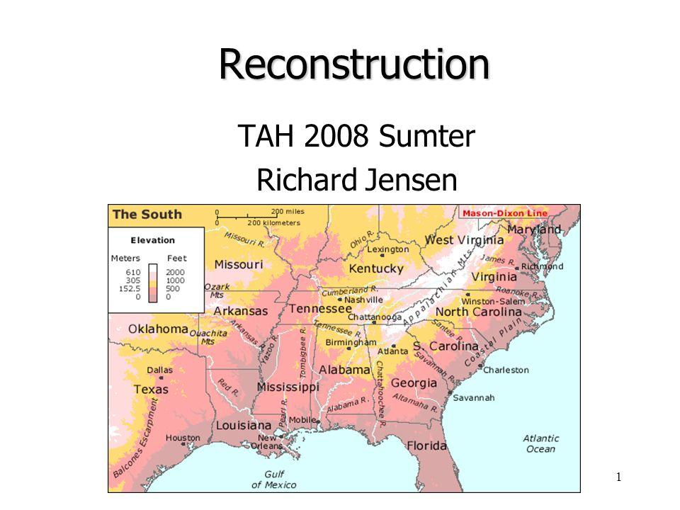 1Reconstruction TAH 2008 Sumter Richard Jensen. 2 What was ...