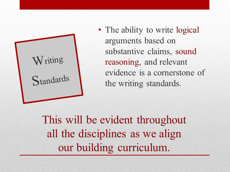 This will be evident throughout all the disciplines as we align our building curriculum.