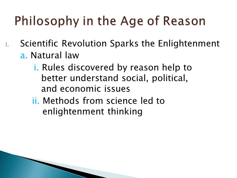 I. Scientific Revolution Sparks the Enlightenment a.