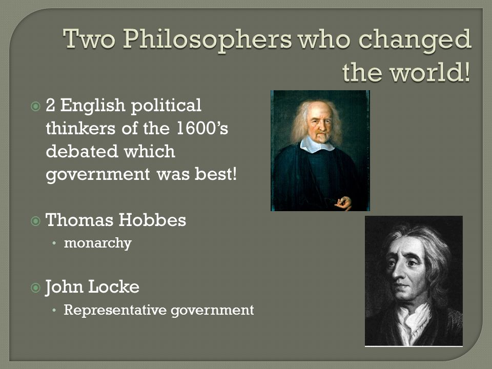  2 English political thinkers of the 1600's debated which government was best.