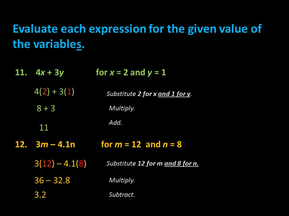 Evaluate each expression for the given value of the variables.