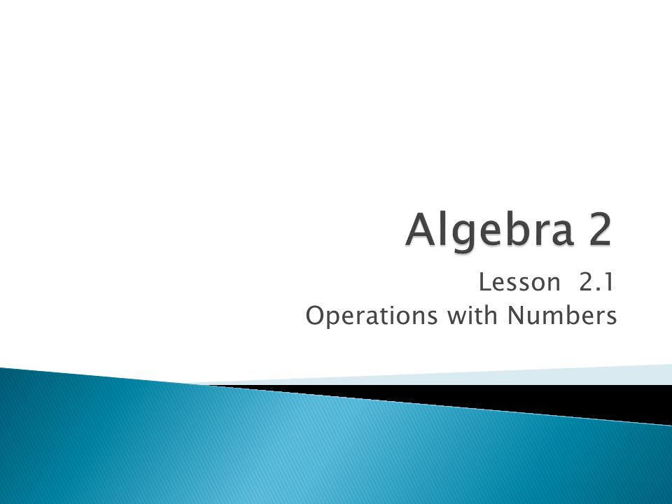 Lesson 2.1 Operations with Numbers