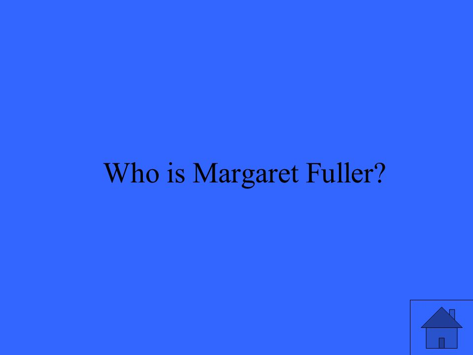 15 Who is Margaret Fuller
