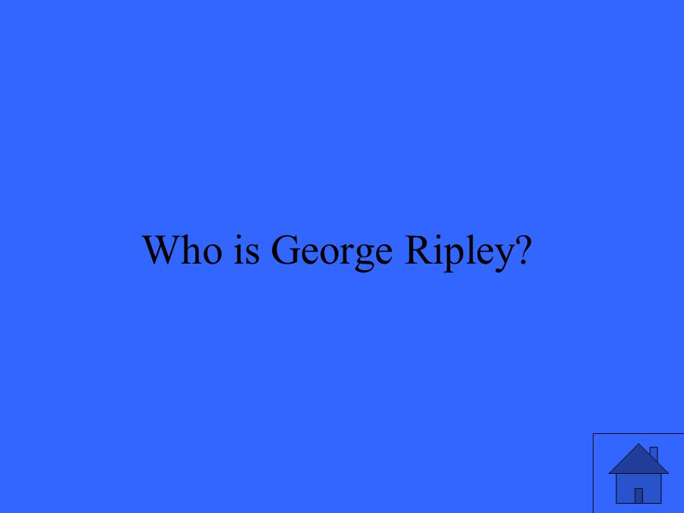 21 Who is George Ripley