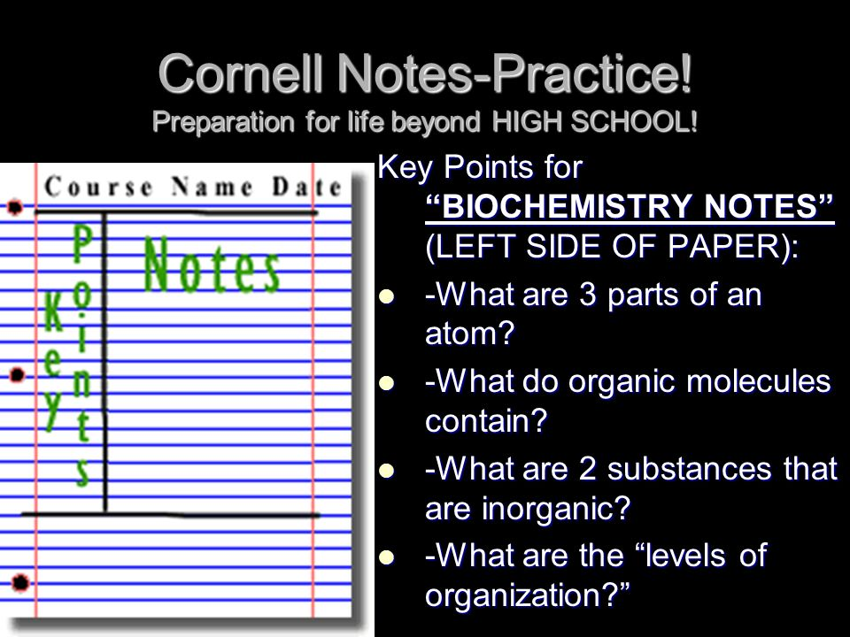 cornell notes practice preparation for life beyond high school  2