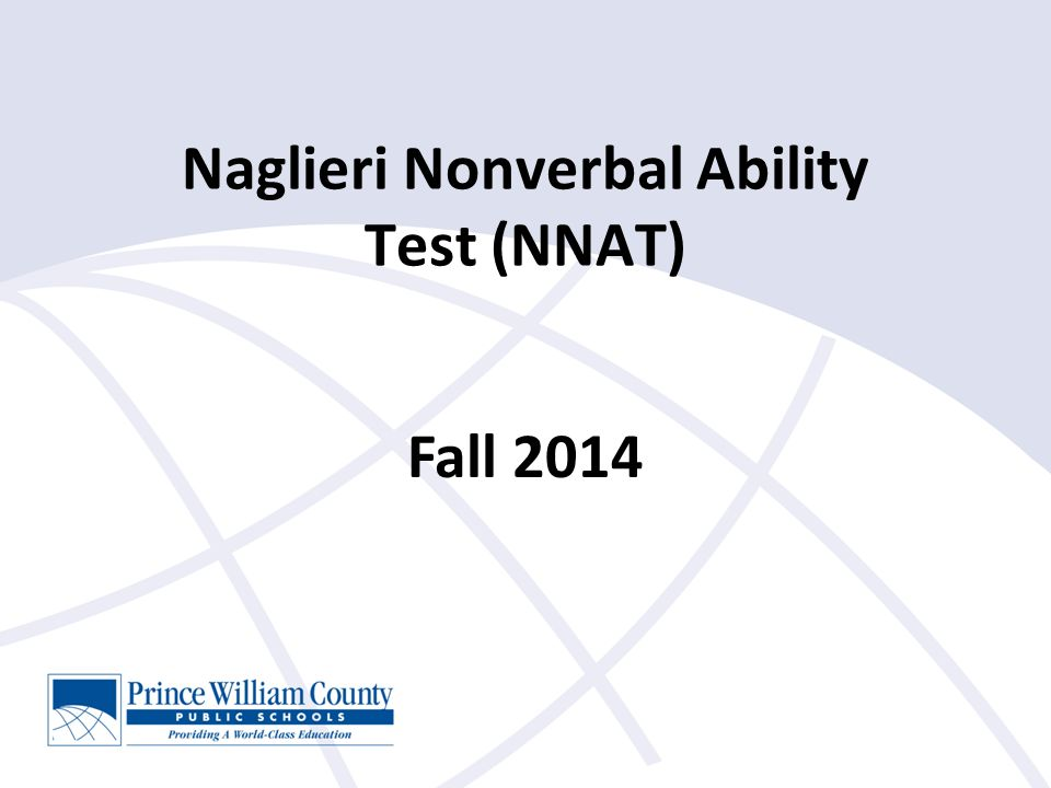 Naglieri Nonverbal Ability Test (NNAT) Fall 2014