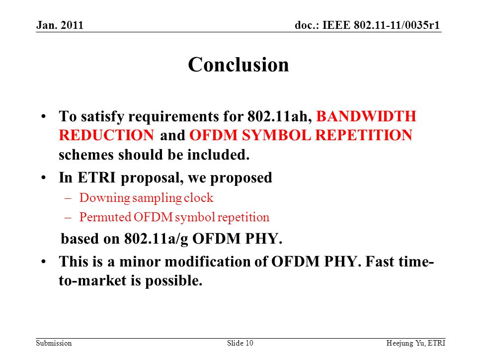 doc.: IEEE /0035r1 Submission Conclusion To satisfy requirements for ah, BANDWIDTH REDUCTION and OFDM SYMBOL REPETITION schemes should be included.
