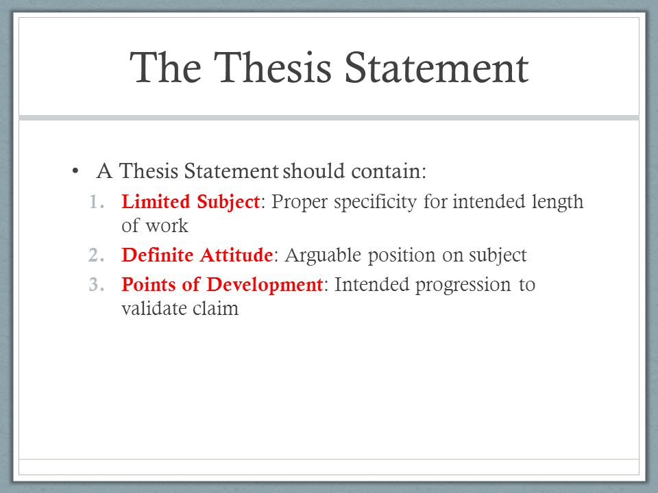 what should a thesis introduction contain You should provide a thesis early in your essay -- in the introduction, or in longer essays in the second paragraph -- in order to establish your position and give your reader a sense of direction tip: in order to write a successful thesis statement: avoid burying a great thesis statement in the middle of a paragraph or late in the paper.