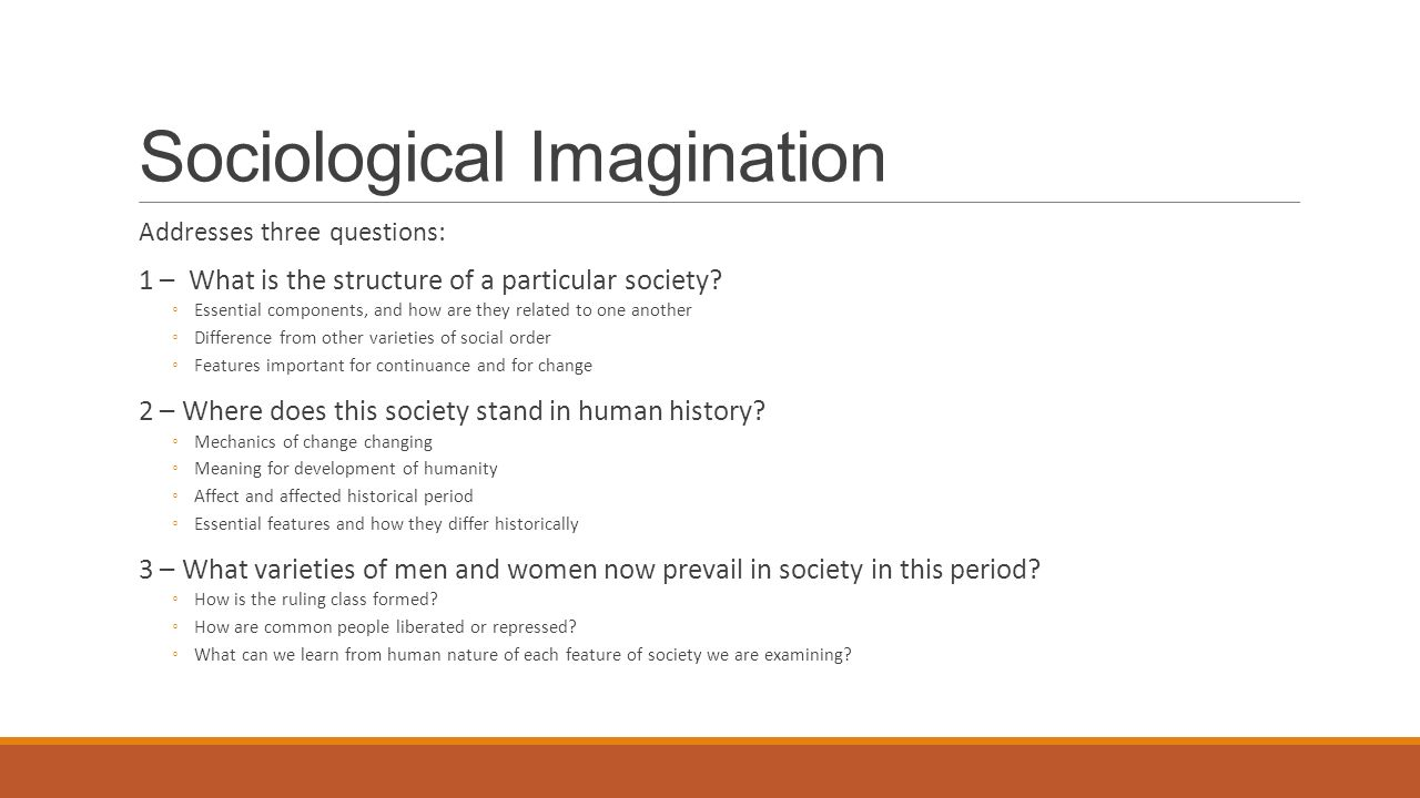 linking the sociological imagination to the The sociological imagination my life can be examined by the social imagination imagination is the ability to imagine a link between the public.