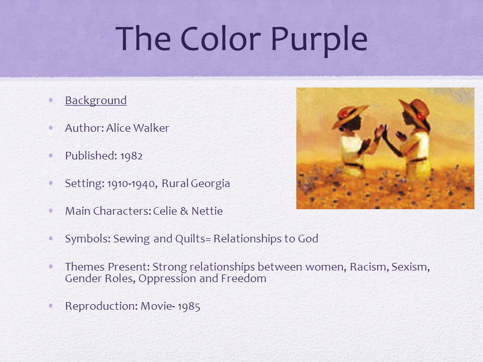 Comparative Analysis Presentation The Color Purple By Alice Walker