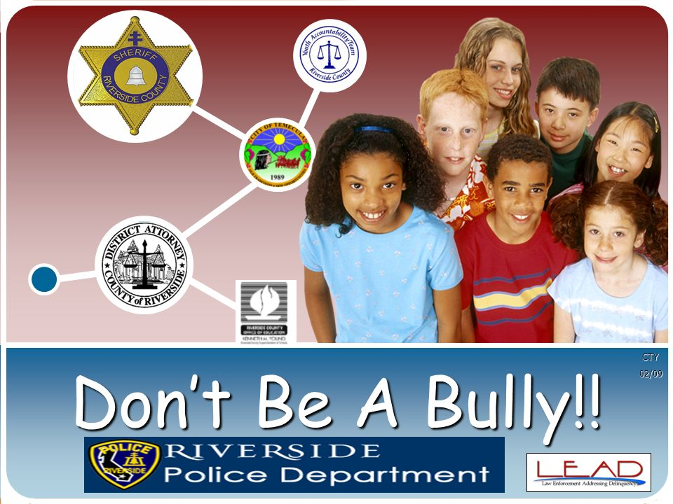 Don't Be A Bully!! CTY02/09