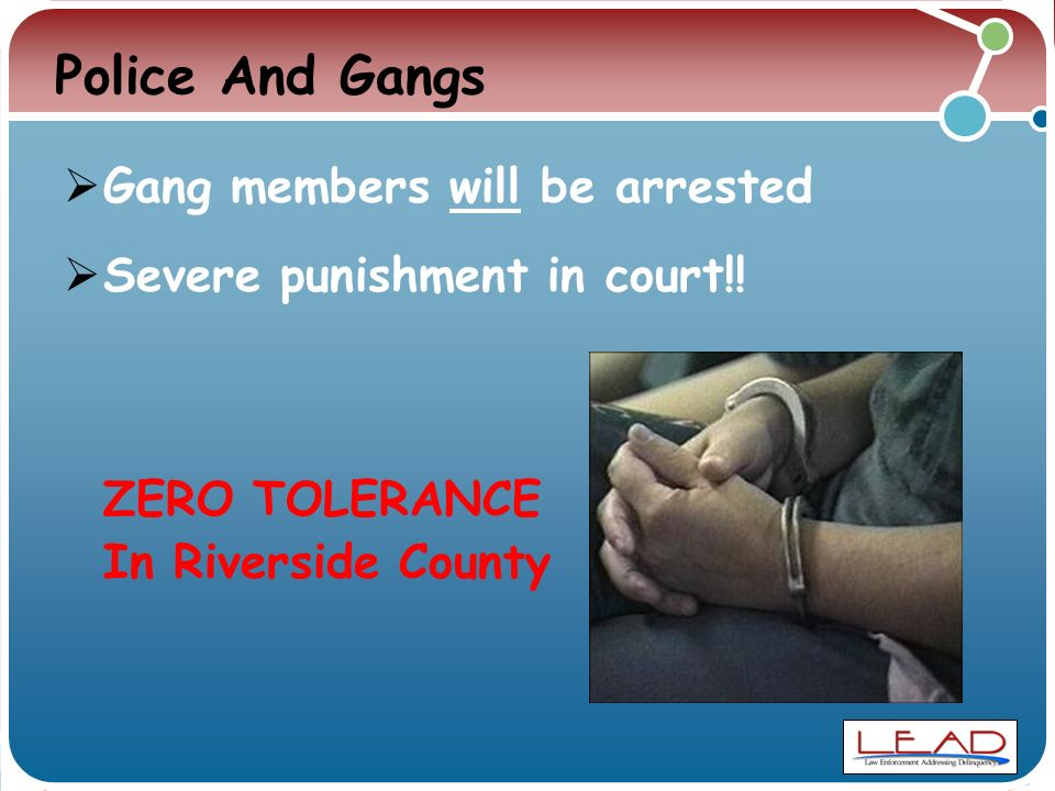 Police And Gangs  Gang members will be arrested  Severe punishment in court!.