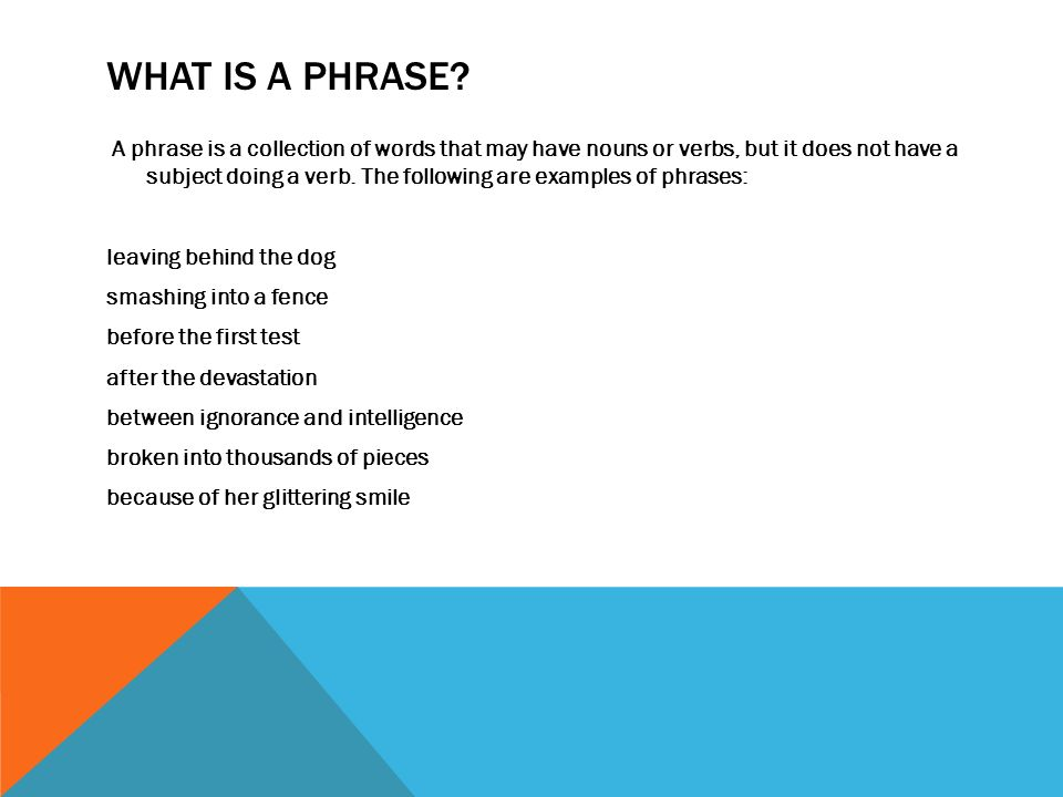 WHAT IS A PHRASE.