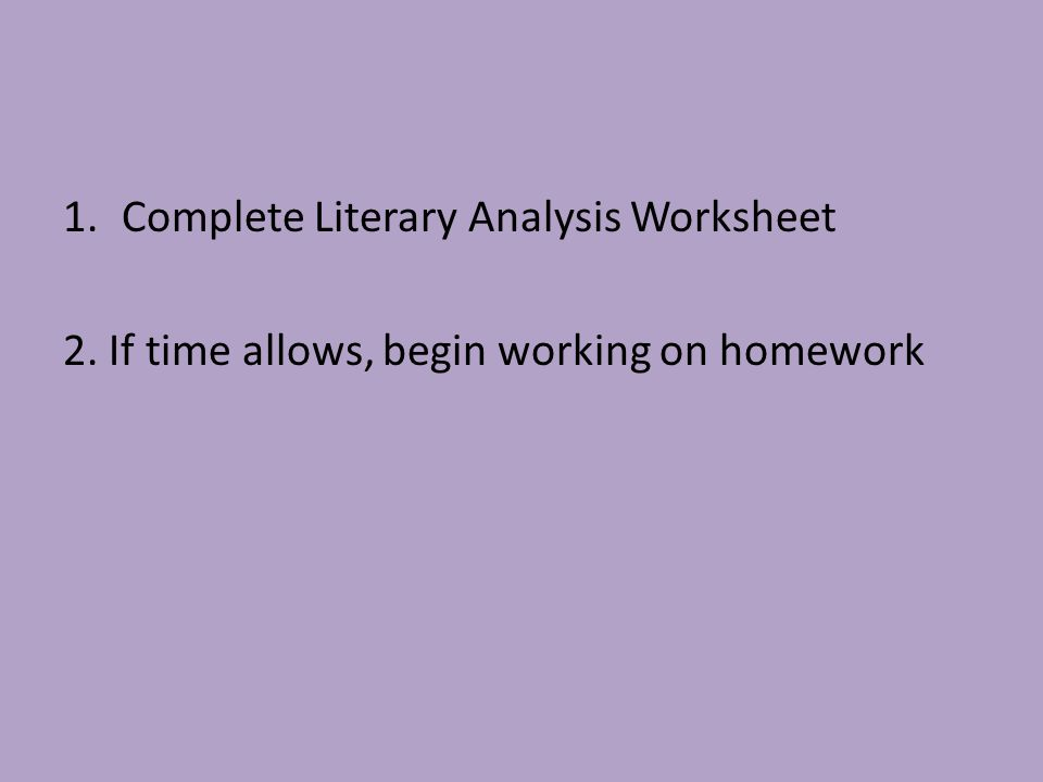 Ms Zaytsev English 91213 Objectives Review the definition of – Literary Analysis Worksheet