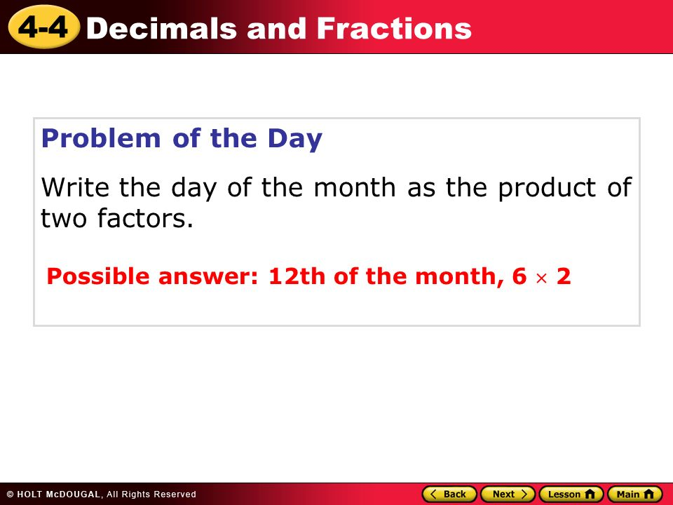 44 Decimals and Fractions Warm Up Warm Up Lesson Presentation – Decimal of the Day Worksheet