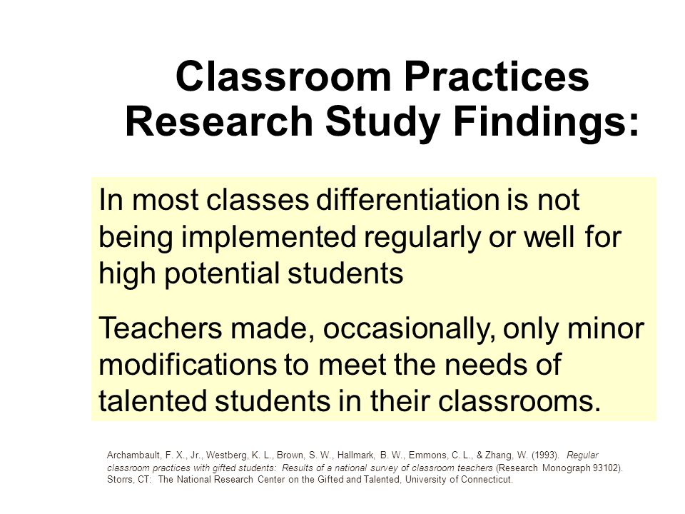 Classroom Practices Research Study Findings In Most Cl Diffeiation Is Not Being Implemented Regularly Or