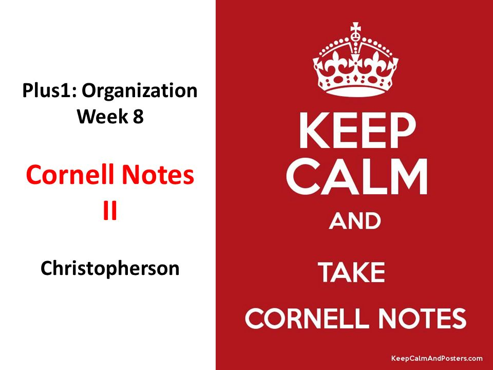 Plus1: Organization Week 8 Cornell Notes II Christopherson