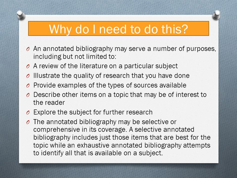 Purpose of annotated bibliography