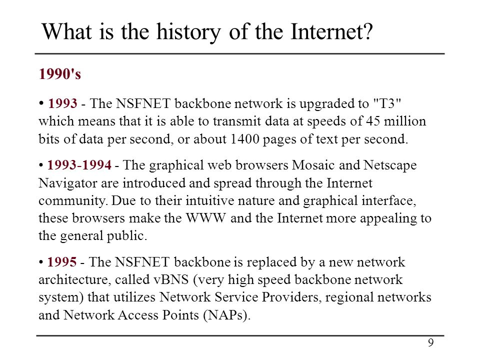 9 What is the history of the Internet.