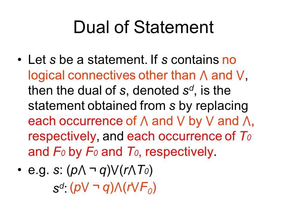 Dual of Statement Let s be a statement.
