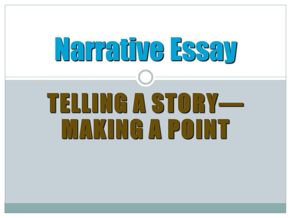 Narrative essay assignment