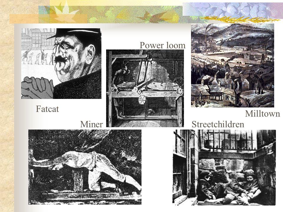 Fatcat Miner Power loom Milltown Streetchildren