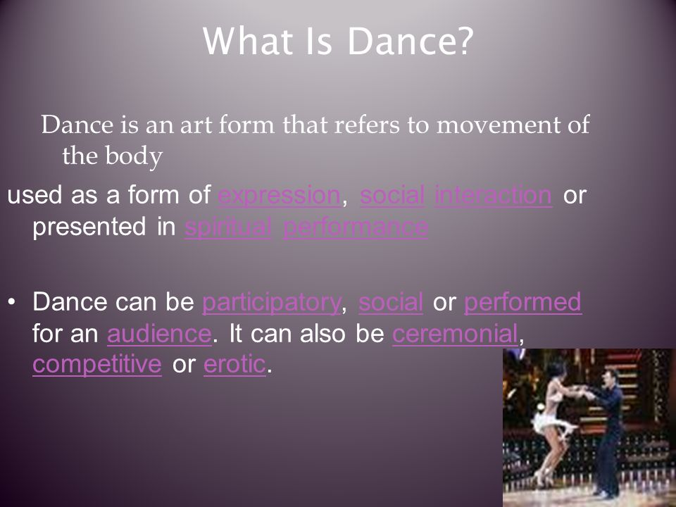 What Is Dance.