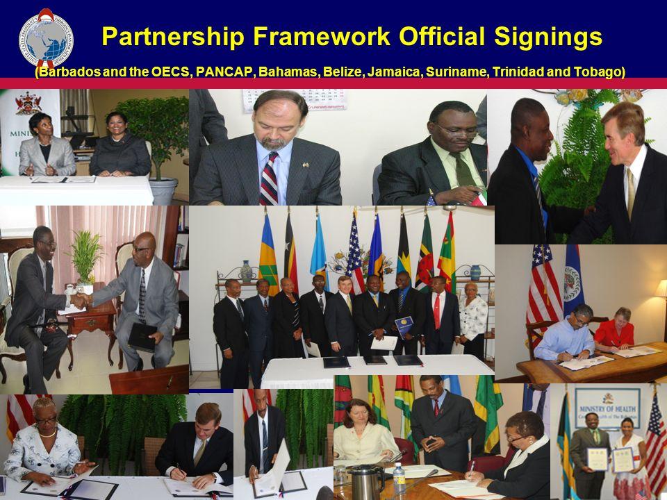 Partnership Framework Official Signings (Barbados and the OECS, PANCAP, Bahamas, Belize, Jamaica, Suriname, Trinidad and Tobago)