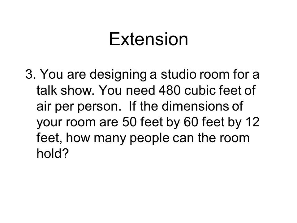 Extension 3. You are designing a studio room for a talk show.