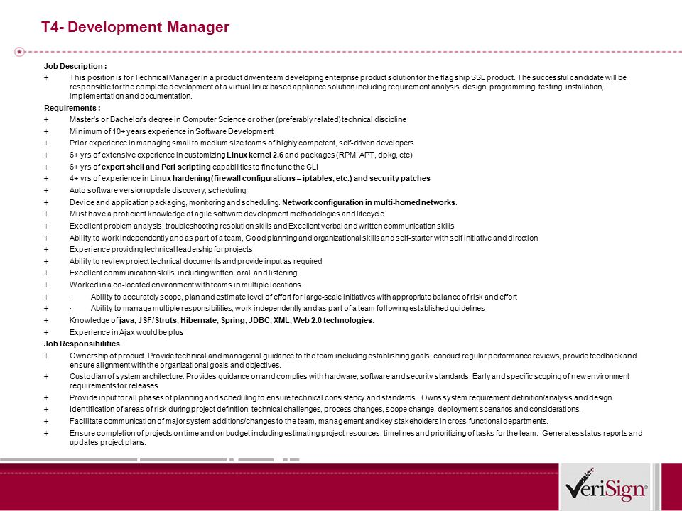 T4- Development Manager Job Description : + This Position Is For