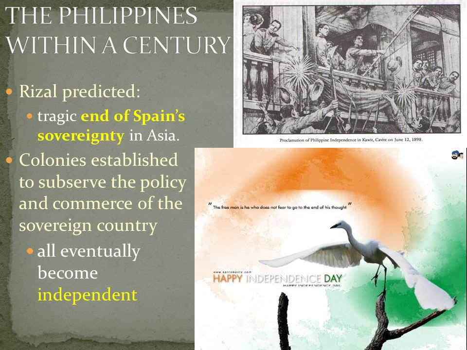 Rizal predicted: tragic end of Spain's sovereignty in Asia.